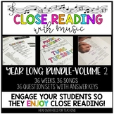 Close Reading With Music-Engage Your Readers! {Volume 2, Year Long Bundle}