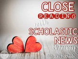 Close Reading With Scholastic News (February) Gr.1