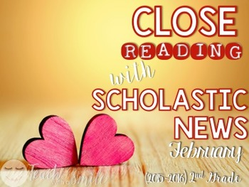 Close Reading With Scholastic News (February) Gr.2