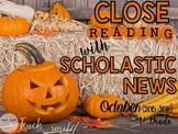 Close Reading With Scholastic News (October) Gr.1