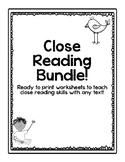 Close Reading Worksheets - Bundle (RL & RI standards cover