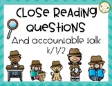 Close Reading and Accountable Talk - Primary