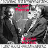 Close Reading and Fluency Practice  Albert Einstein & Stephen Hawking