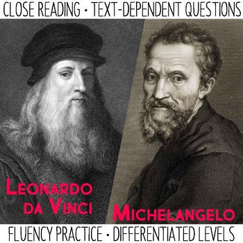 Close Reading and Fluency Practice | Leonardo da Vinci & Michelangelo