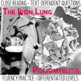 Close Reading and Fluency Practice  The Iron Lung & Polio
