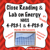 Close Reading and Lab on Energy NGSS 4-PS3-1 and 4-PS3-3