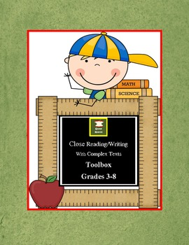 Close Reading and Writing with Complex Texts Toolbox for Grades 3-8