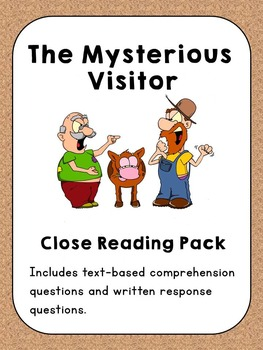 Close Reading ~ The Mysterious Visitor