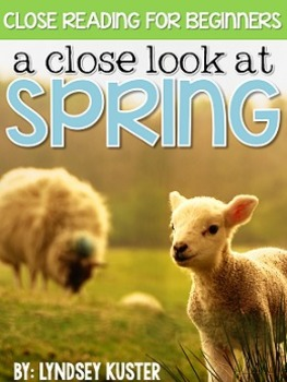 Close Reading for Beginners {Spring Edition!}