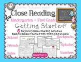 Close Reading for Kindergarten & First Grade: Back to School Quarter 1 Bundle