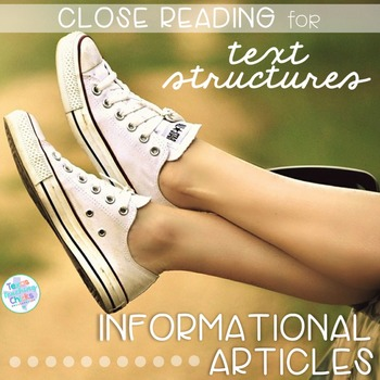 Nonfiction Text Structures: Close Reading Articles