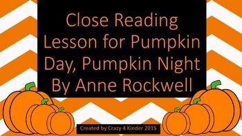 Close Reading for Pumpkin Day, Pumpkin Night