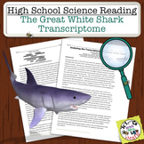 High School Science Reading: Great White Shark Transcriptome - Sub Plan