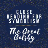 Close Reading for Symbolism - The Great Gatsby