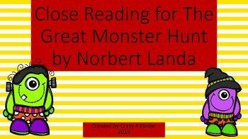 Close Reading for The Great Monster Hunt
