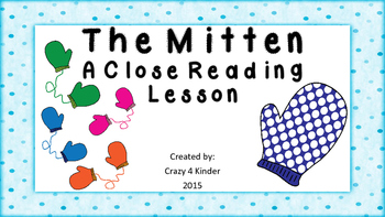 Close Read- The Mitten