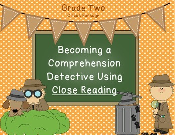 Close Reading for the Common Core Grade 2 - Circus Passage