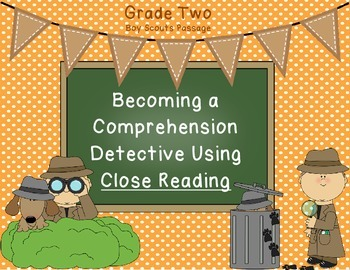 Close Reading for the Common Core Grade 2 or 3 - Boy Scouts Passage