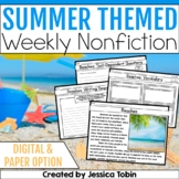 Summer Weekly Nonfiction Reading Comprehension (Close Reading Passages)