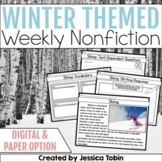Winter Weekly Nonfiction Reading Passages with Digital (Close Reading Passages)