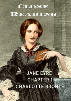 Close Reading of Jane Eyre Chapter 1 by Charlotte Bronte