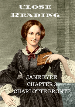 Close Reading of Jane Eyre by Charlotte Bronte_ Chapter 8