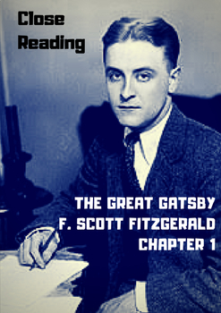 Close Reading of The Great Gatsby by F Scott Fitzgerald Chapter 1