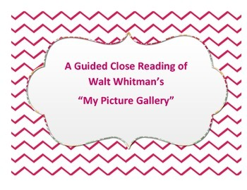 """Close Reading of """"My Picture Gallery"""" by Walt Whitman"""