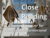 Graphic Organizer for Close Reading & Analysis of Informat