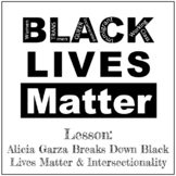 Close Reading on Alecia Garza and Black Lives Matter