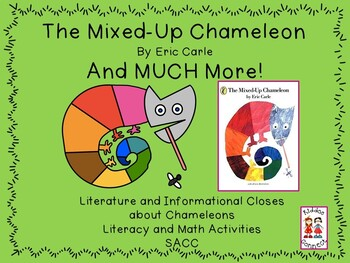 The Mixed Up Chameleon-Close Reading on Chameleons-Informational and Literature