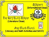 Close Reading on Spiders - Informational and Literature (The Very Busy Spider)