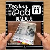 iPad Reading Activity: Dialogue