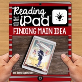iPad Reading Activity for Main Idea