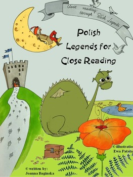 Teach close reading using Polish legends; Common Core aligned