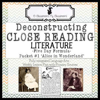 Close Reading with Literature, Five Day Formula! Packet #1 'Alice in Wonderland'
