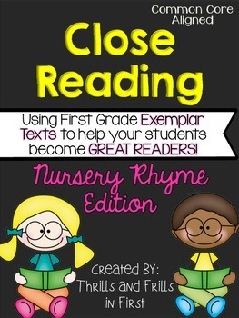 Close Reading with Nursery Rhymes
