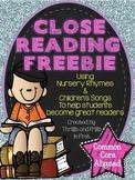 Close Reading with Nursery Rhymes FREEBIE