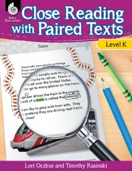 Close Reading with Paired Texts Level K (eBook)