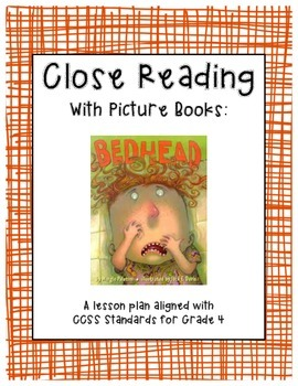 "Close Reading with Picture Books - Guide for ""Bedhead"" by"