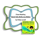 Close Reading with Stand Tall, Molly Lou Melon by Patty Lovell