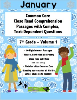 January 7th Common Core Close Read with Text Dependent Complex Questions