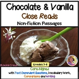 Close Reads: Chocolate & Vanilla Non-Fiction w/ Text Dependent Questions