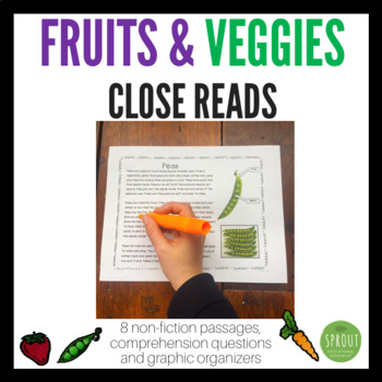 Close Reads - Fruits and Veggies