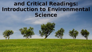 Close and Critical Readings (CCRs): An Introduction to Environmental Science