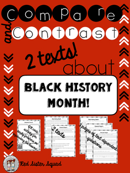 Close reading and Compare two text: black history month edition