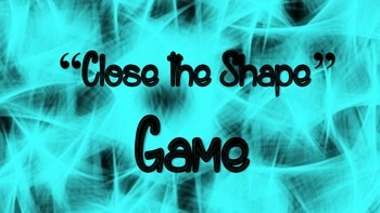 """Close the Shape"" Rainy Day Game"