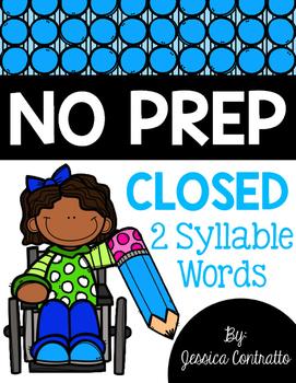 Closed 2 Syllable NO PREP Printables