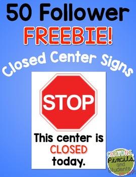 Closed Center Sign - 50 Follower Freebie!