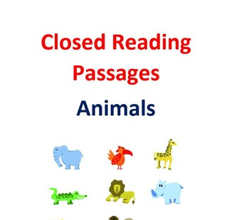 Closed Reading Passages for Animals